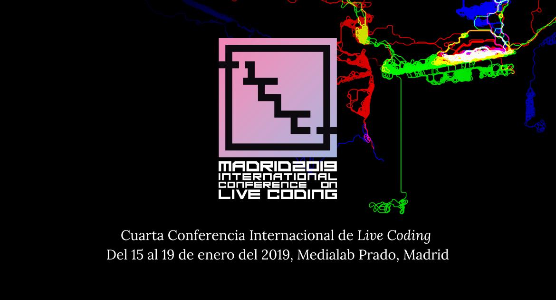 4ª Conferencia Internacional de Live Coding | Medialab-Prado Madrid