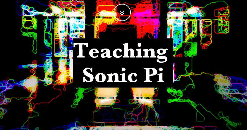 Teaching Sonic Pi
