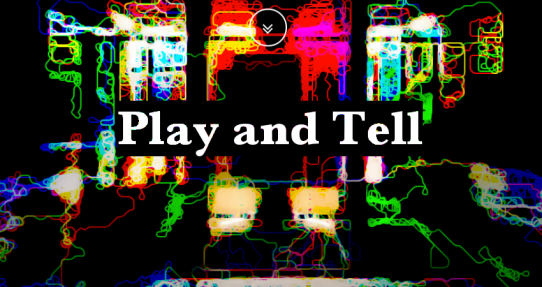 Play and Tell